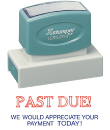 Xstamper 3286 Past Due We Would Appreciate