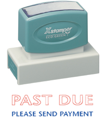 Xstamper 3299 Past Due Please Send Payment